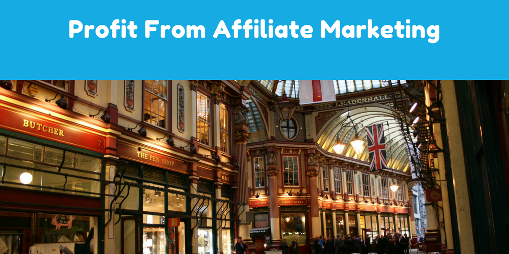 Profit From Affiliate Marketing